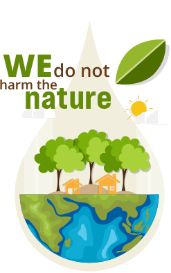 We do not harm the nature