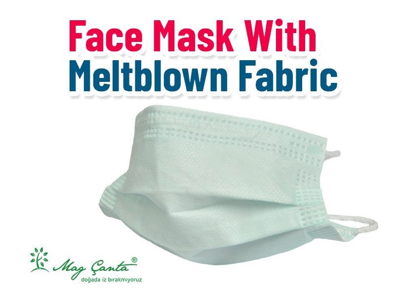Face Mask With Meltblown Fabric